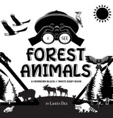I See Forest Animals av Lauren Dick (Innbundet)