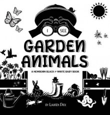 I See Garden Animals av Lauren Dick (Innbundet)