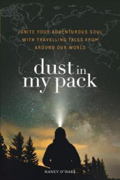 Dust in My Pack av Nancy O'Hare (Heftet)