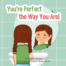 You're Perfect the Way You Are! av Dr Richard Nelson (Heftet)