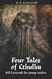Four Tales of Cthulhu av H P Lovecraft og Matthew MacDonald (Heftet)