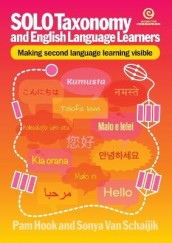 Solo Taxonomy and English Language Learners av Pam Hook og Sonya Van Schaijik (Heftet)
