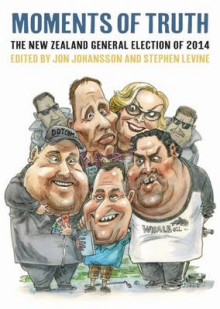 Moments of Truth: The 2014 General Election av Jon Johansson og Stephen Levine (Heftet)