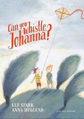 Can you whistle, Johanna? av Ulf Stark (Heftet)