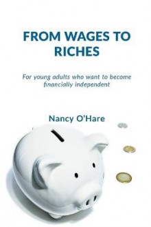 From Wages to Riches av Nancy O'Hare (Heftet)