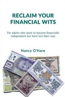 Reclaim your Financial Wits av Nancy O'Hare (Heftet)