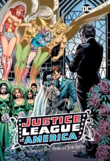 Justice League of America: The Wedding of the Atom and Jean Loring av Gerry Conway (Innbundet)