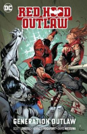 Red Hood: Outlaw Volume 3: Generation Outlaw av Scott Lobdell og Kenneth Rocafort (Heftet)