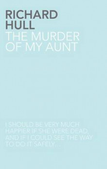 The Murder of My Aunt av Richard Hull (Heftet)