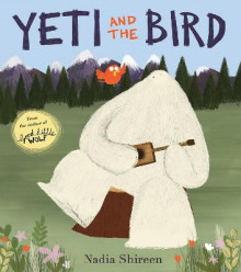 Yeti and the Bird av Nadia Shireen (Heftet)