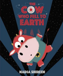 The Cow Who Fell to Earth av Nadia Shireen (Heftet)