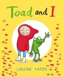 Toad and I av Louise Yates (Heftet)