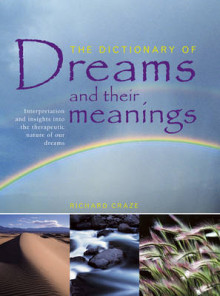 The Dictionary of Dreams and Their Meanings av Richard Craze (Heftet)