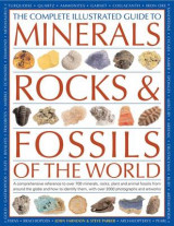 Omslag - The Complete Illustrated Guide to Minerals, Rocks & Fossils of the World