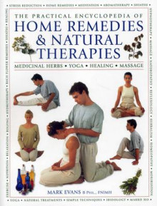 The Practical Encyclopedia of Home Remedies & Natural Therapies av Mark Evans (Heftet)