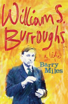 William S. Burroughs av Barry Miles (Heftet)
