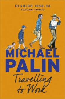 Travelling to Work av Michael Palin (Heftet)