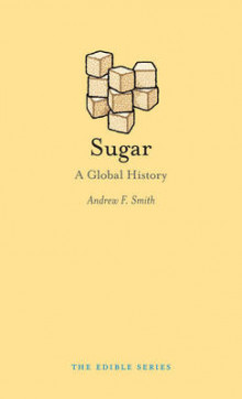 Sugar av Andrew F. Smith (Innbundet)