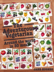 The Adventurous Vegetarian av Jane Hughes (Heftet)