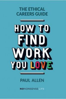The Ethical Careers Guide av Paul Allen (Heftet)