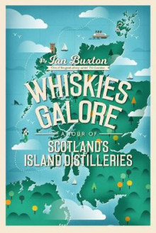 Whiskies Galore av Ian Buxton (Innbundet)
