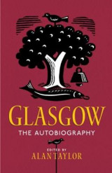 Omslag - Glasgow: The Autobiography
