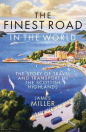 The Finest Road in the World av James Miller (Heftet)