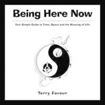 Being Here Now av Terry Favour (Heftet)