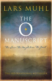 The O Manuscript av Lars Muhl (Heftet)