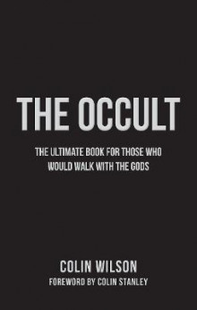 The Occult av Colin Wilson (Heftet)
