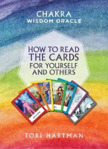 How To Read The Cards For Yourself And Others (Chakra Wisdom Oracle) av Tori Hartman (Heftet)