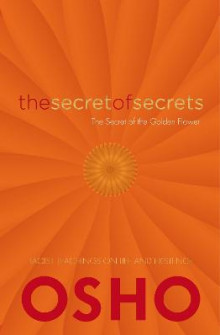 Secret of Secrets av Osho (Innbundet)