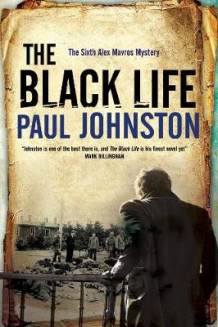 Black Life - a Novel of Jewish Collaborators in the Holocaust av Paul Johnston (Innbundet)