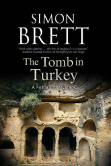 The Tomb in Turkey av Simon Brett (Innbundet)