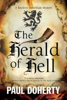 The Herald of Hell: A Brother Athelstan Novel of Medieval London av Paul Doherty (Innbundet)