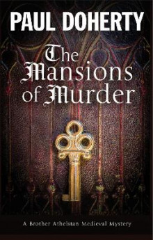 The Mansions of Murder av Paul Doherty (Innbundet)
