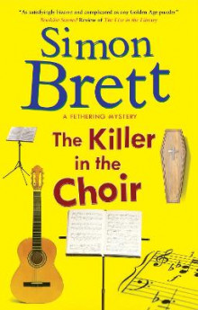 The Killer in the Choir av Simon Brett (Innbundet)