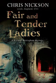 Fair and Tender Ladies av Chris Nickson (Heftet)