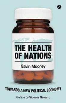 The Health of Nations av Gavin Mooney (Heftet)