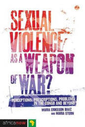 Sexual Violence as a Weapon of War? av Maria Eriksson Baaz og Maria Stern (Heftet)