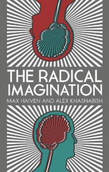 The Radical Imagination av Alex Khasnabish og Max Haiven (Innbundet)