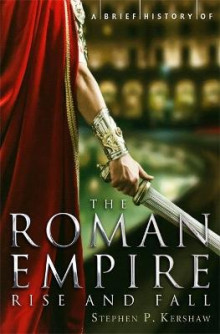 A Brief History of the Roman Empire av Stephen Kershaw (Heftet)
