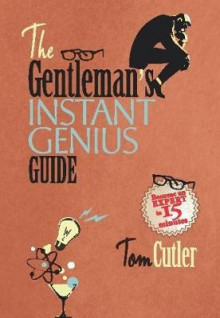 The Gentleman's Instant Genius Guide av Tom Cutler (Innbundet)