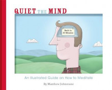Quiet the Mind av Matthew Johnstone (Heftet)