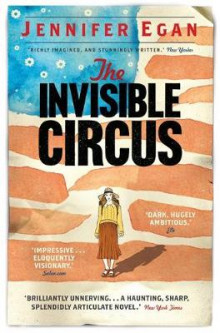 The Invisible Circus av Jennifer Egan (Heftet)