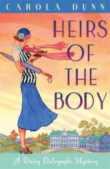 Heirs of the Body av Carola Dunn (Heftet)