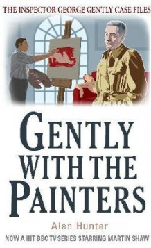 Gently With the Painters av Mr. Alan Hunter (Heftet)