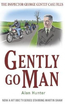 Gently Go Man av Alan Hunter (Heftet)