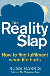 The Reality Slap av Russ Harris (Heftet)