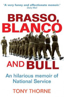 Brasso, Blanco and Bull av Tony Thorne (Heftet)